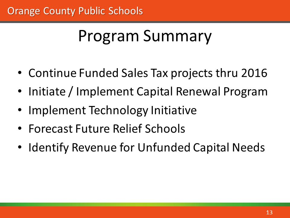 Program Summary Continue Funded Sales Tax projects thru 2016