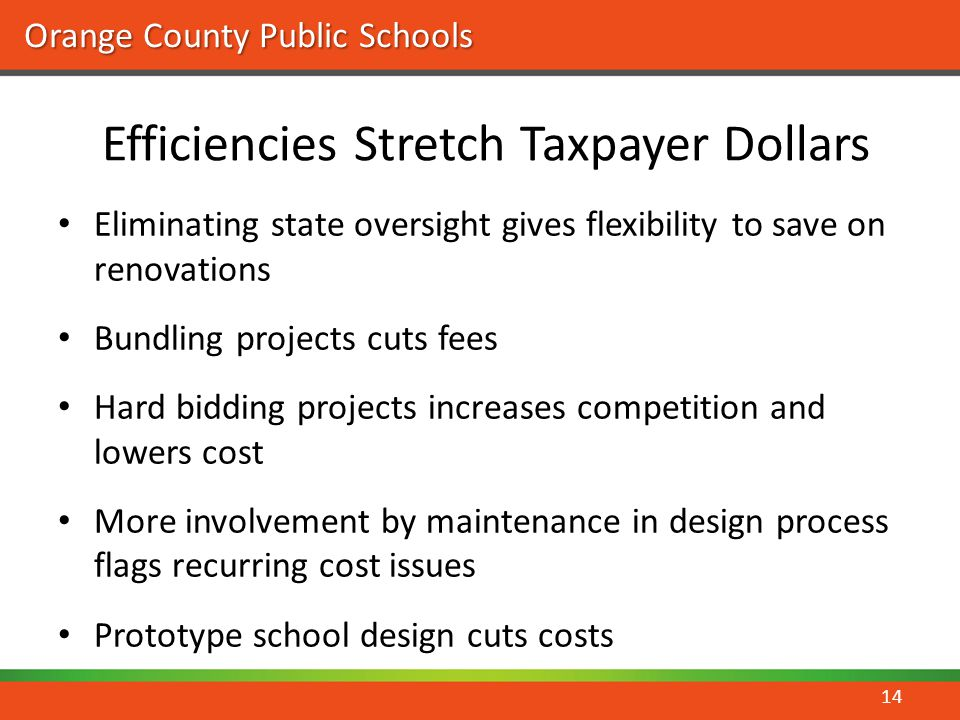 Efficiencies Stretch Taxpayer Dollars