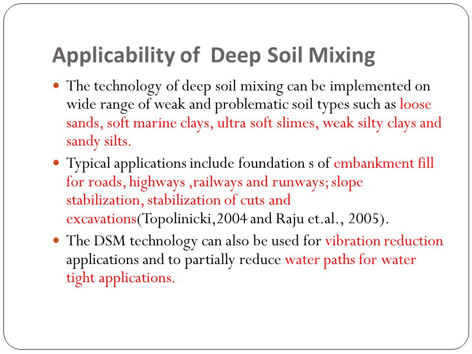 Applicability of Deep Soil Mixing