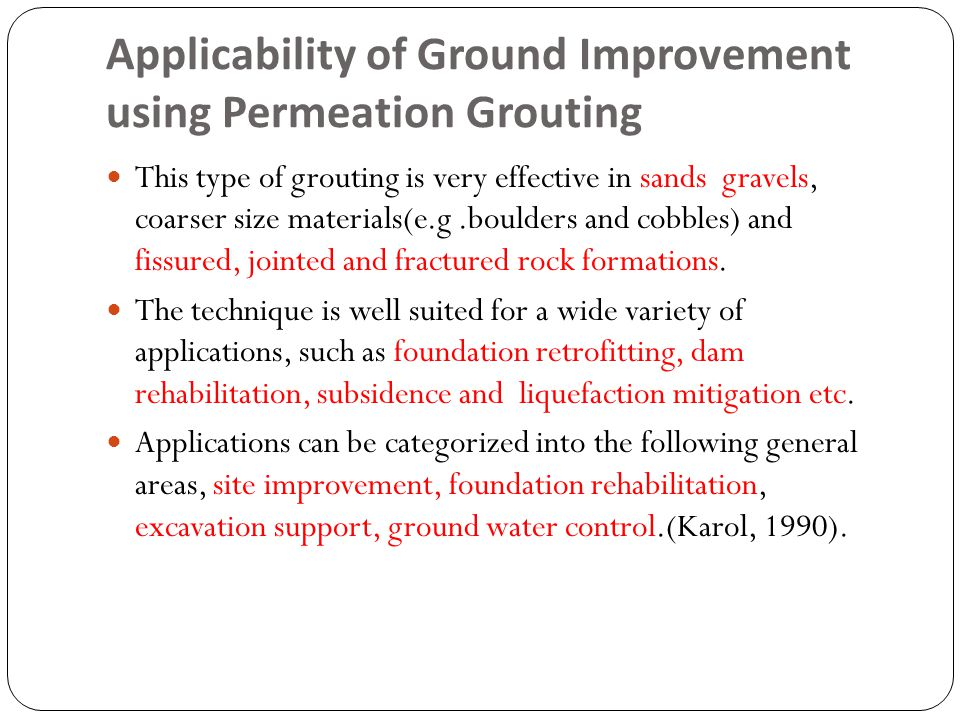 Applicability of Ground Improvement using Permeation Grouting