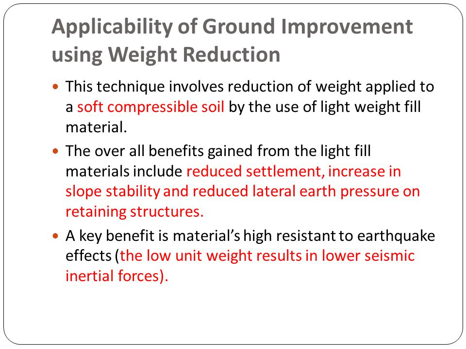 Applicability of Ground Improvement using Weight Reduction