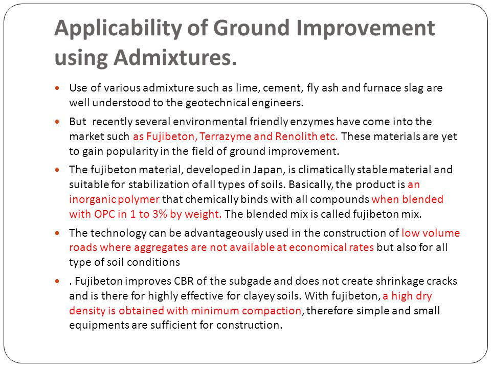 Applicability of Ground Improvement using Admixtures.