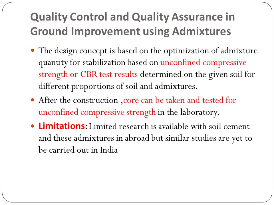 Quality Control and Quality Assurance in Ground Improvement using Admixtures