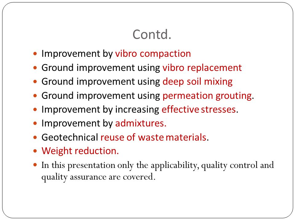 Contd. Improvement by vibro compaction