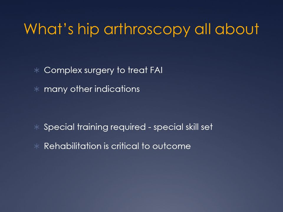What's hip arthroscopy all about