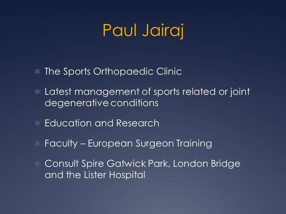 Paul Jairaj The Sports Orthopaedic Clinic