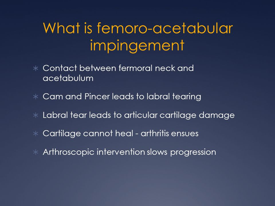 What is femoro-acetabular impingement