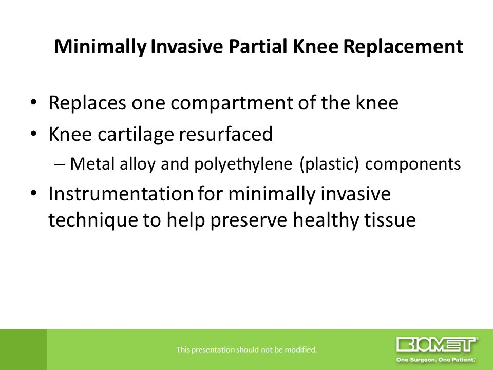 Minimally Invasive Partial Knee Replacement