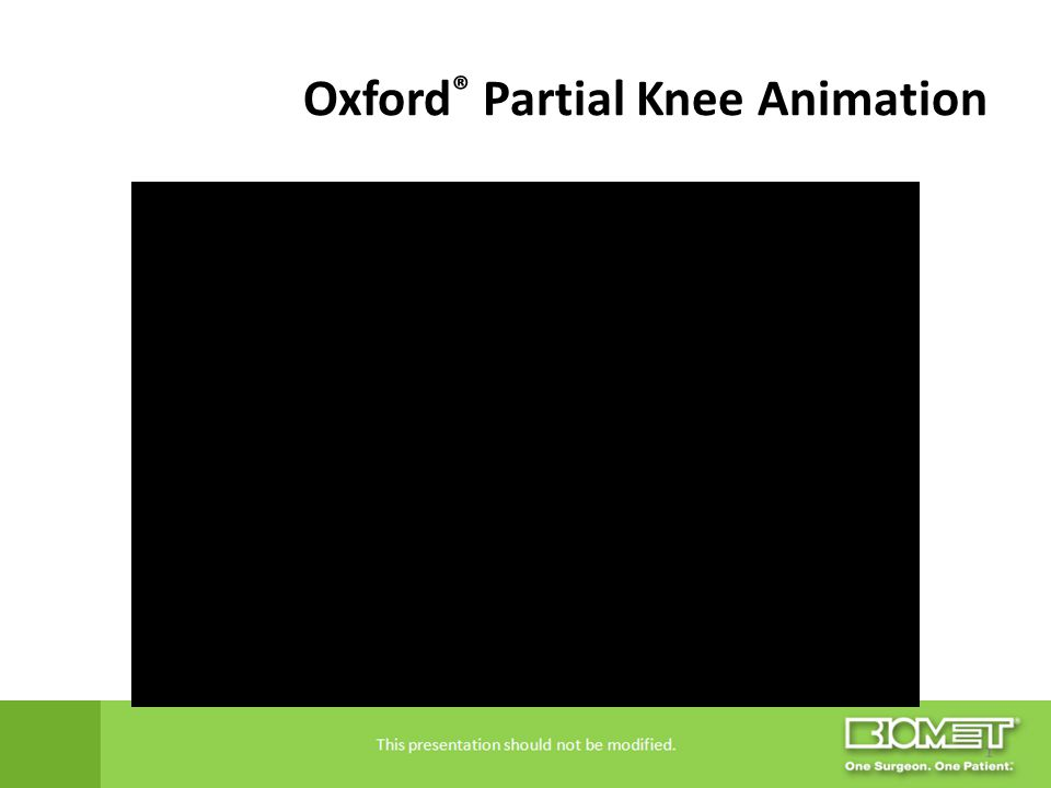 Oxford® Partial Knee Animation