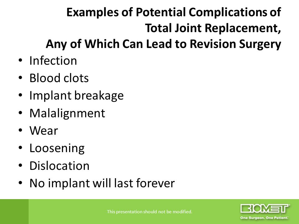 Examples of Potential Complications of Total Joint Replacement, Any of Which Can Lead to Revision Surgery