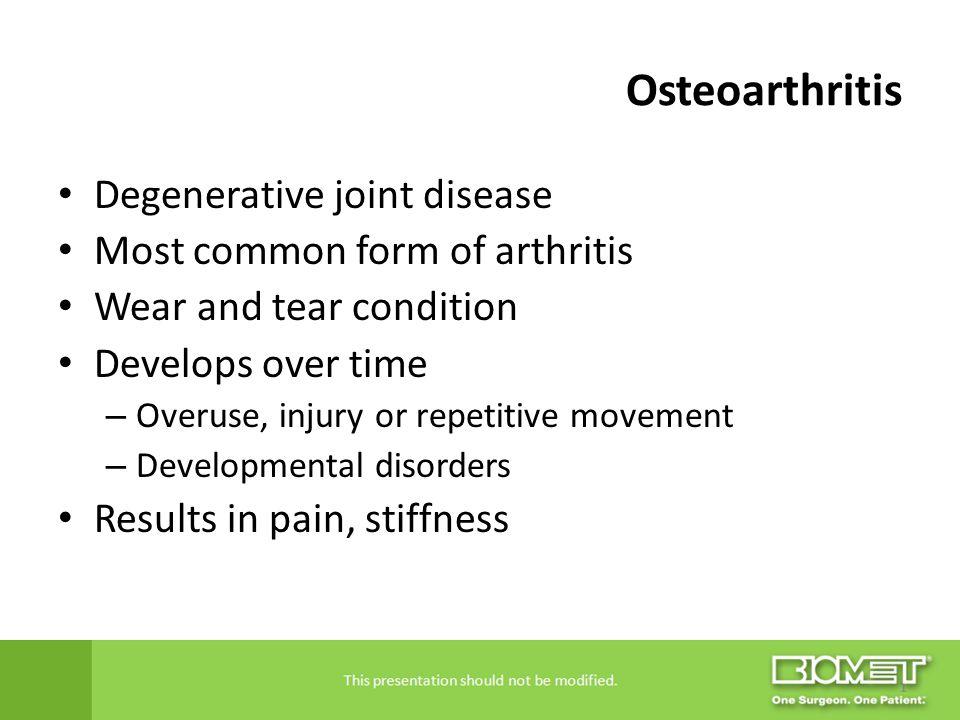 Osteoarthritis Degenerative joint disease