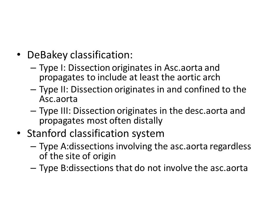 DeBakey classification: