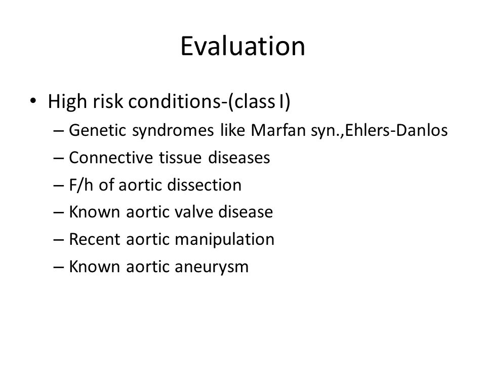 Evaluation High risk conditions-(class I)