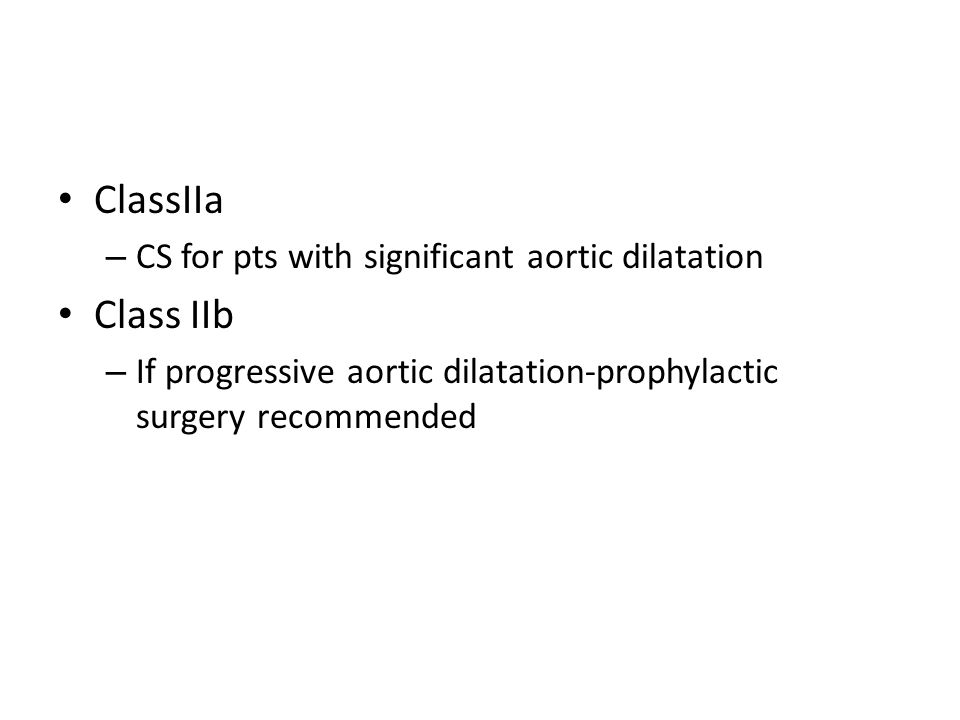 ClassIIa Class IIb CS for pts with significant aortic dilatation