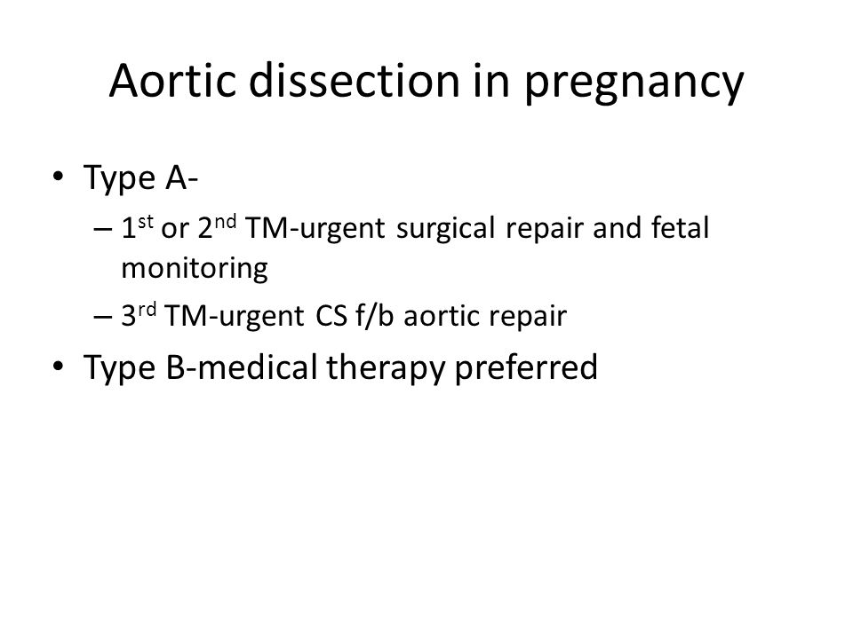 Aortic dissection in pregnancy