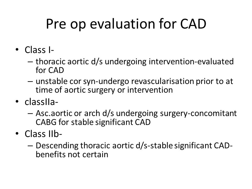 Pre op evaluation for CAD