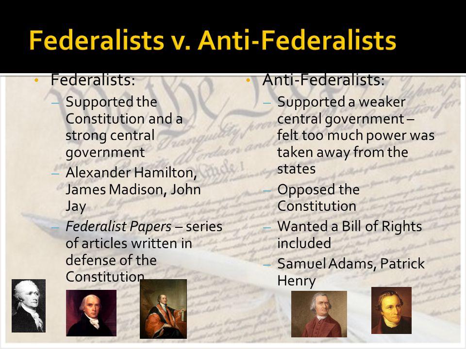 Federalists v. Anti-Federalists