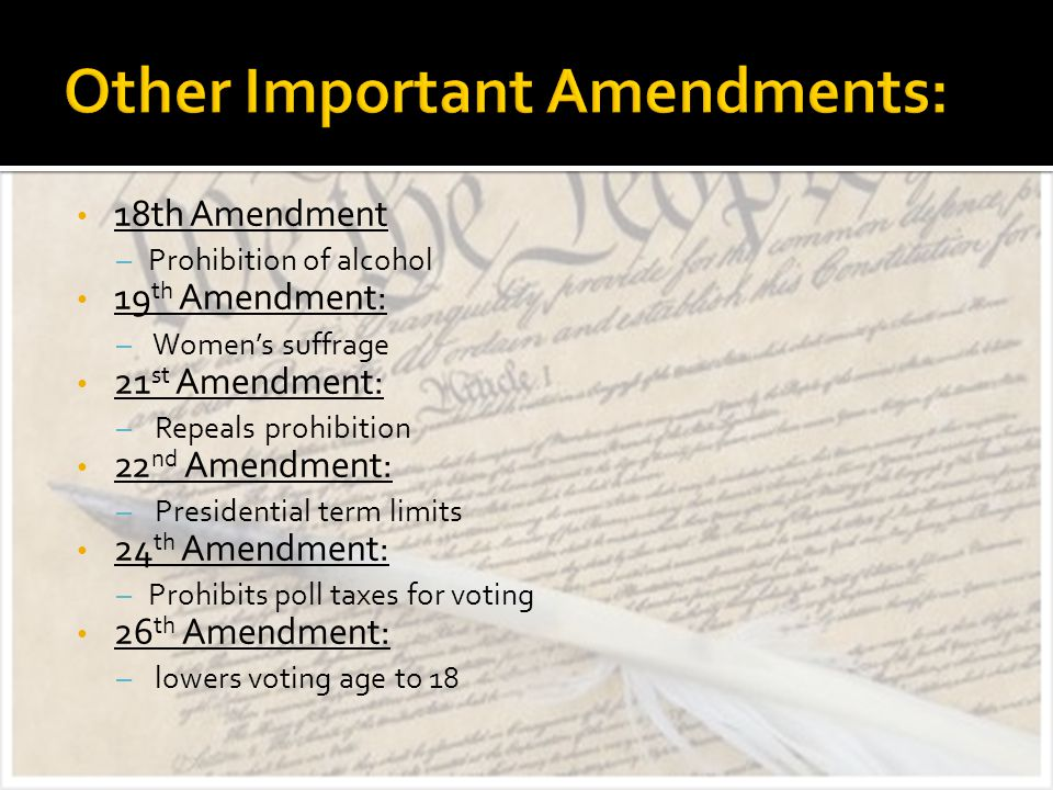 Other Important Amendments: