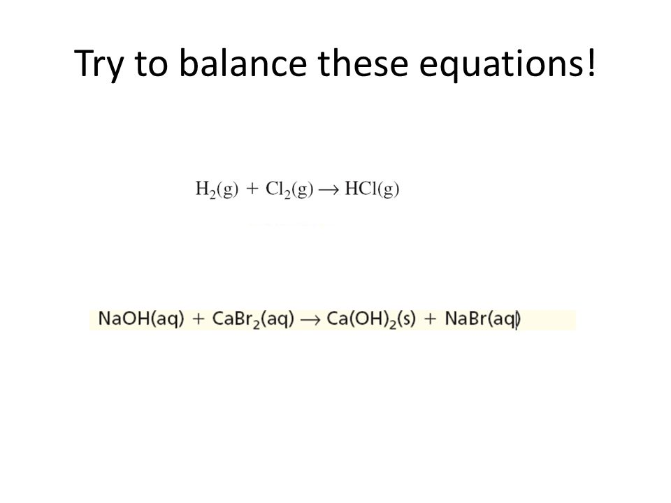 Try to balance these equations!