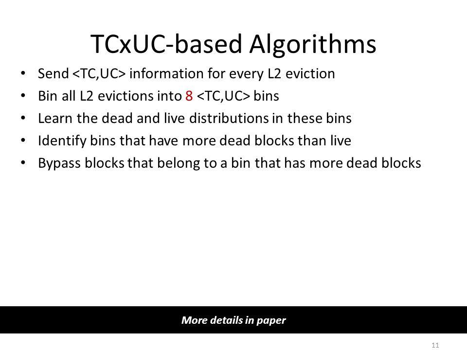 TCxUC-based Algorithms