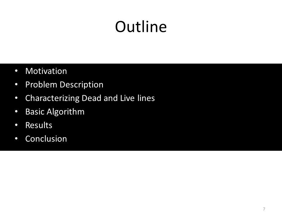 Outline Motivation Problem Description