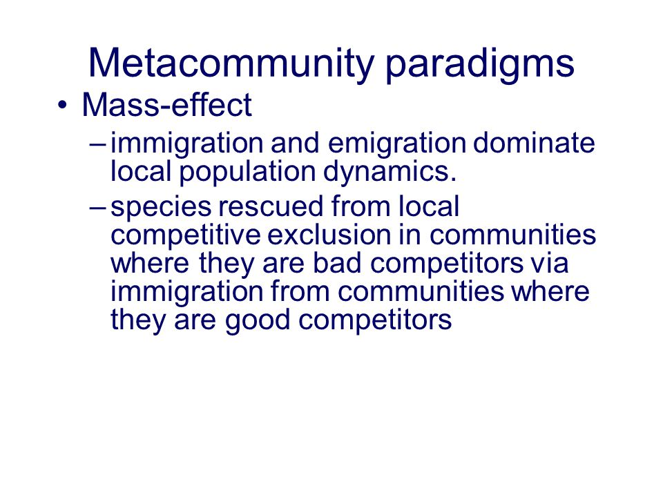Metacommunity paradigms