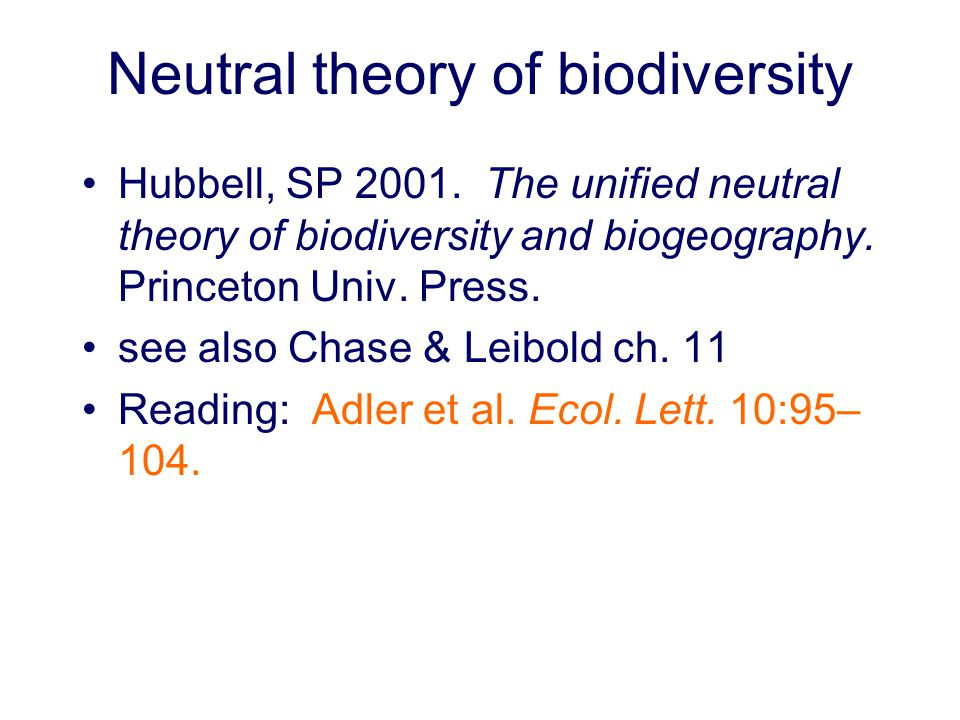 Neutral theory of biodiversity