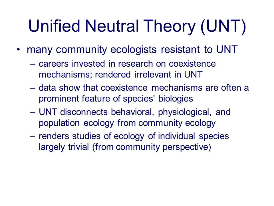Unified Neutral Theory (UNT)