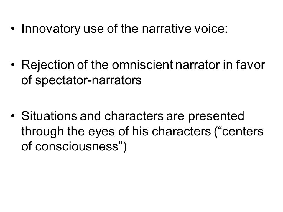 Innovatory use of the narrative voice: