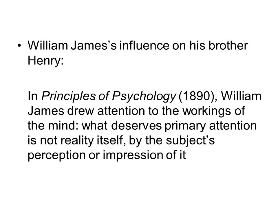 William James's influence on his brother Henry: