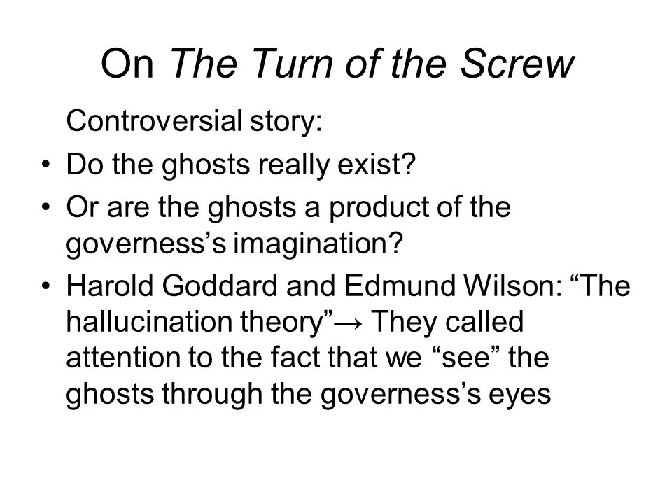 On The Turn of the Screw Controversial story: