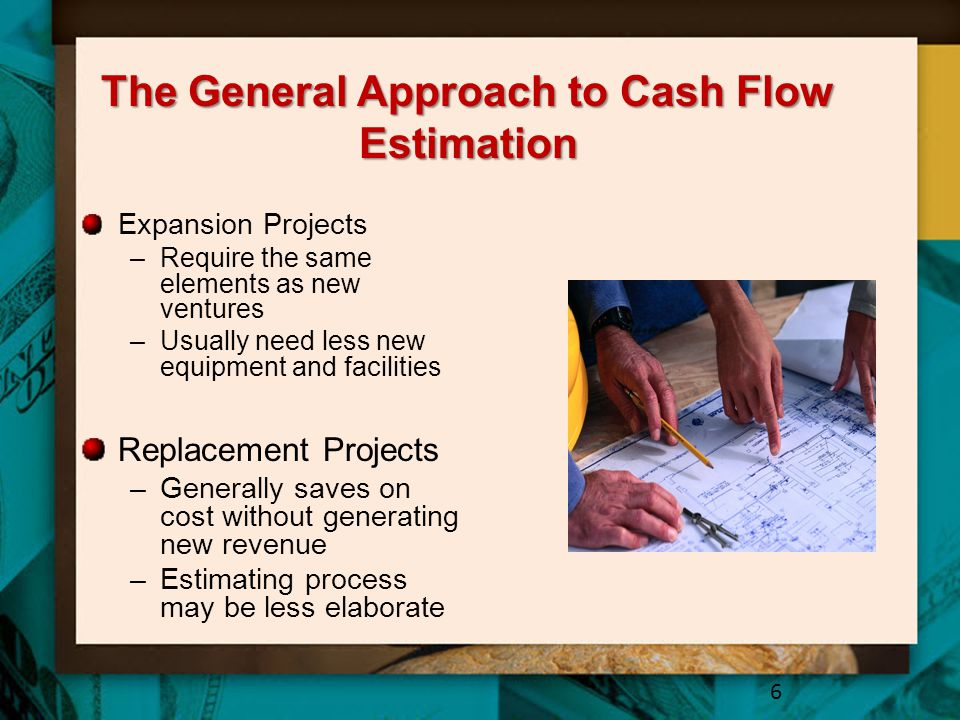 The General Approach to Cash Flow Estimation