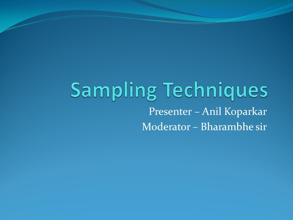 Presenter – Anil Koparkar Moderator – Bharambhe sir