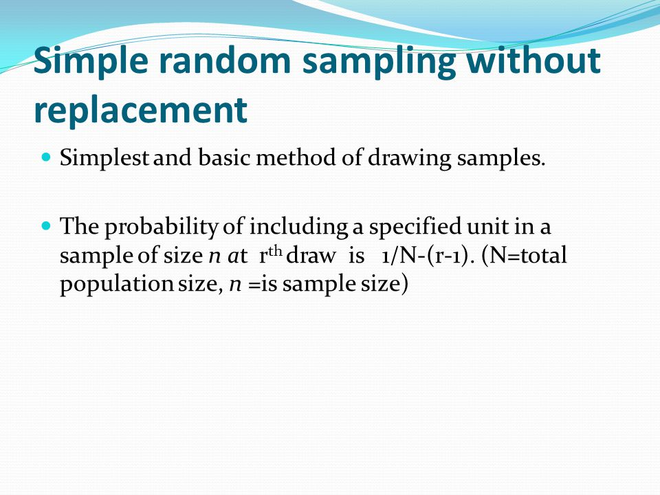 Simple random sampling without replacement