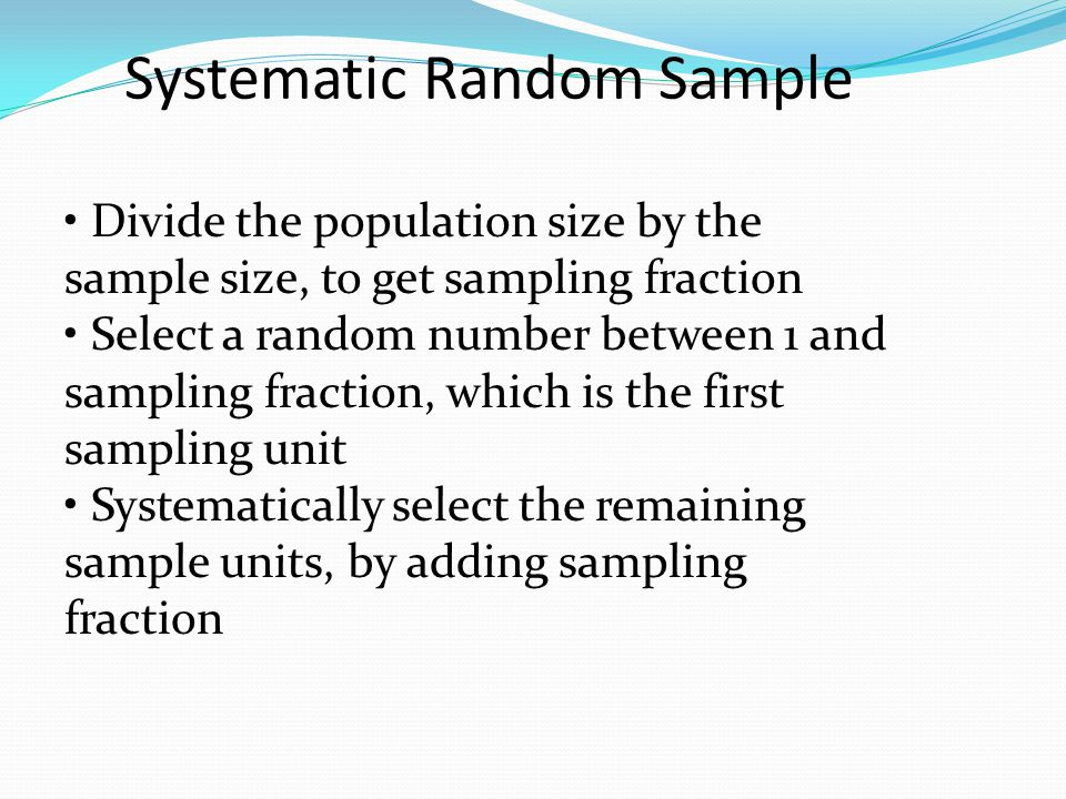 Systematic Random Sample