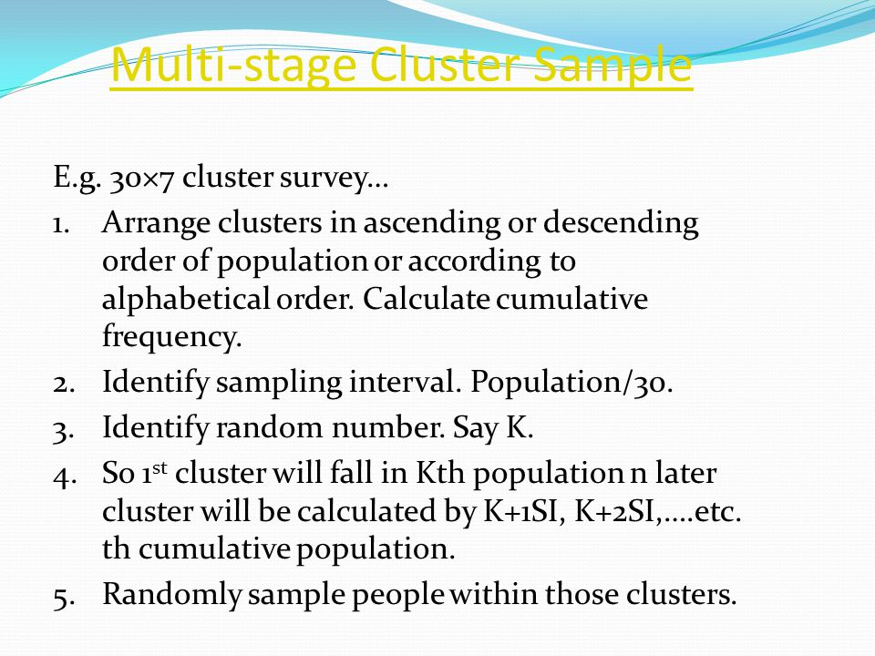 Multi-stage Cluster Sample