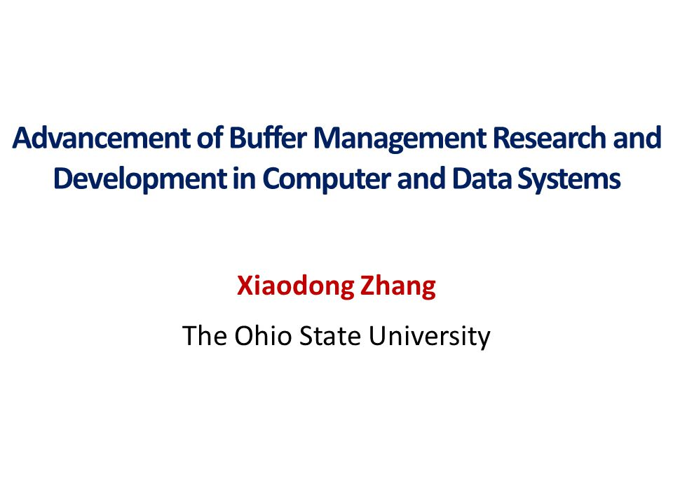 Xiaodong Zhang The Ohio State University