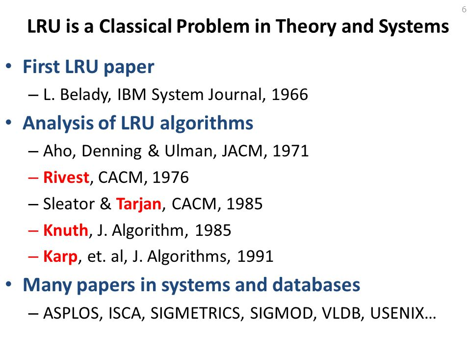 LRU is a Classical Problem in Theory and Systems