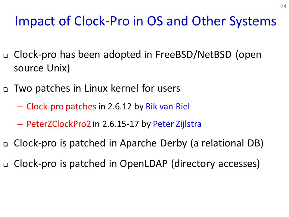 Impact of Clock-Pro in OS and Other Systems