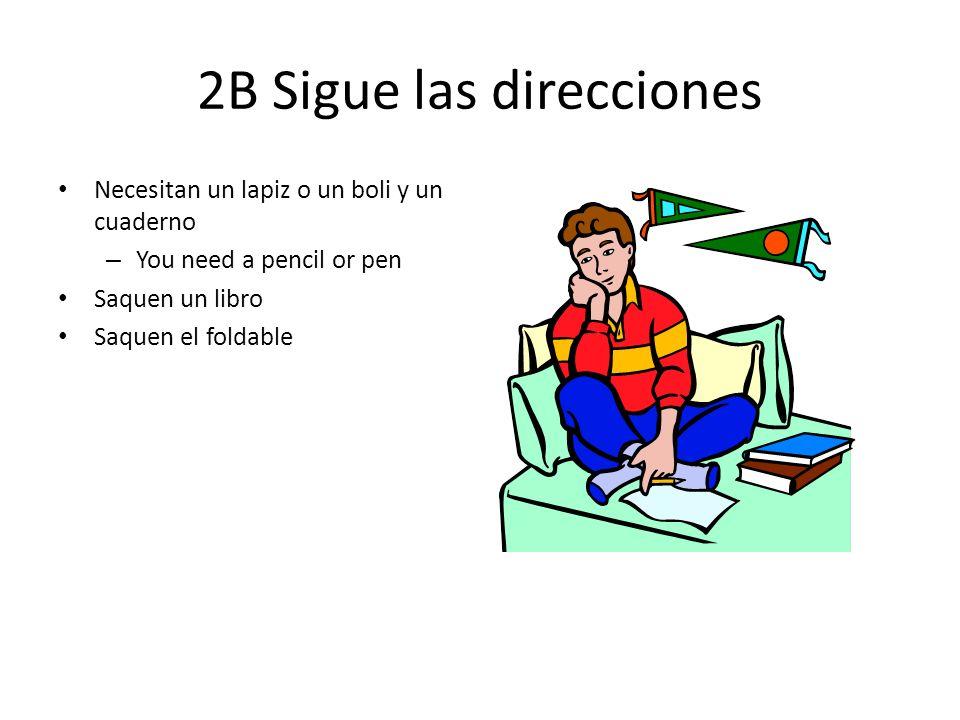 2B Sigue las direcciones