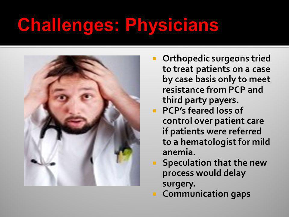Challenges: Physicians