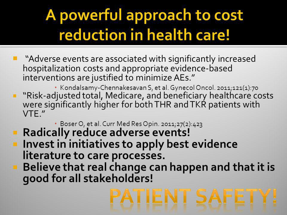 A powerful approach to cost reduction in health care!