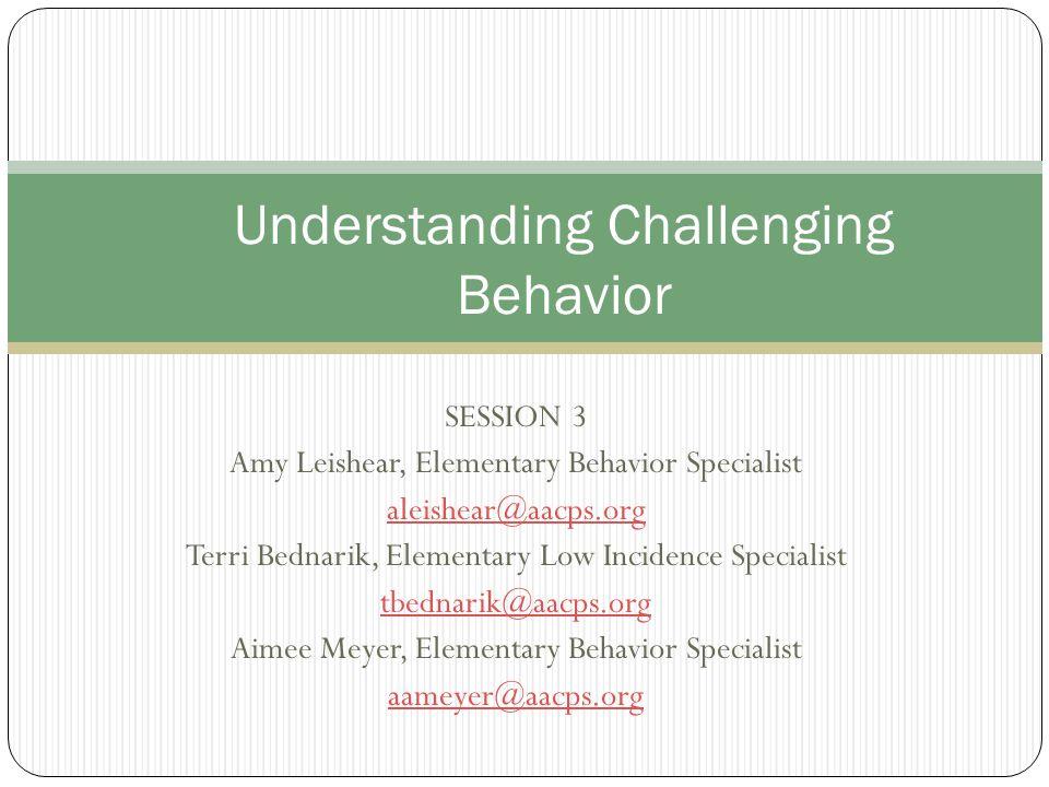 Understanding Challenging Behavior