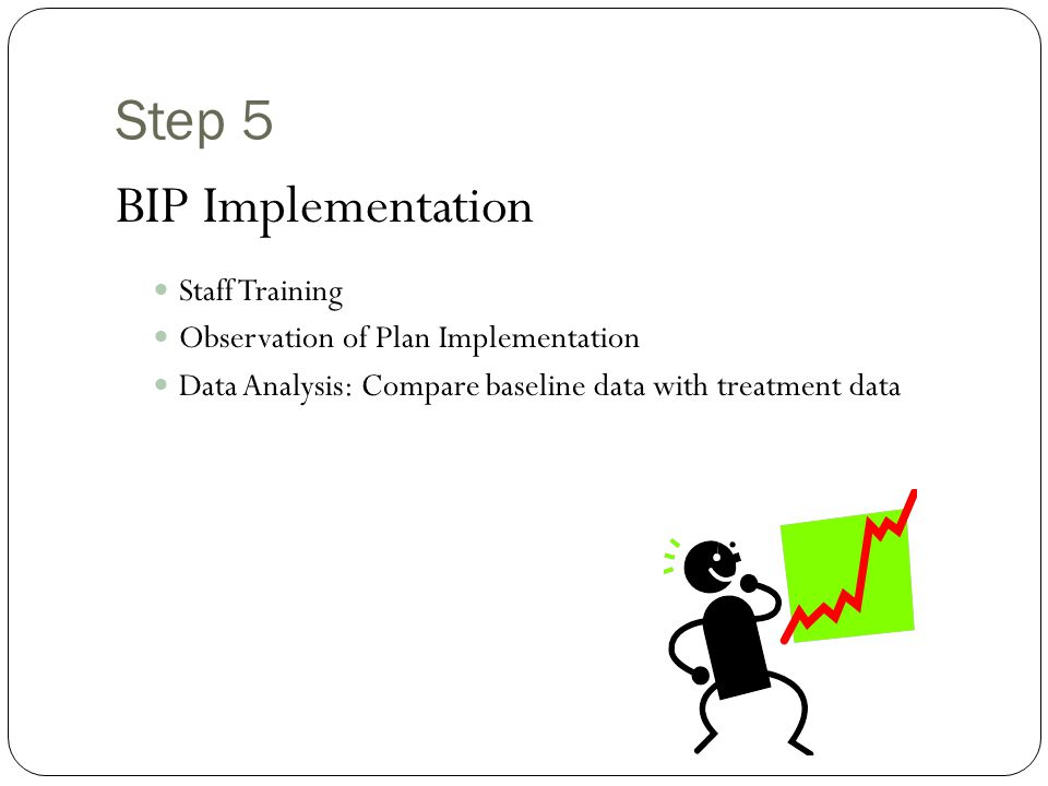 Step 5 BIP Implementation Staff Training