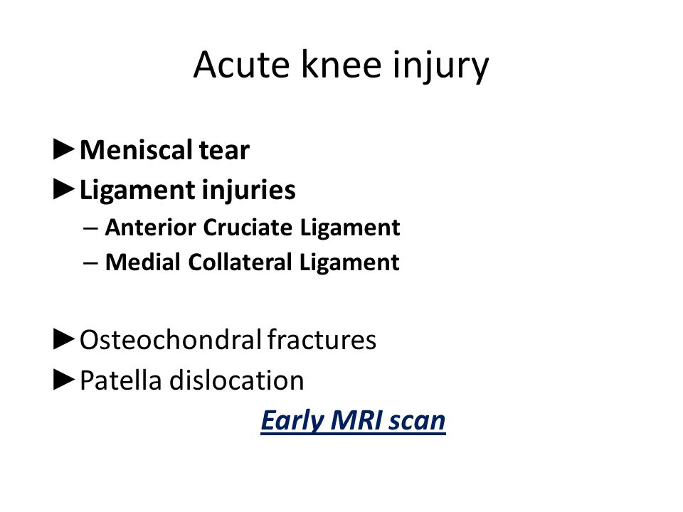 Acute knee injury Meniscal tear Ligament injuries