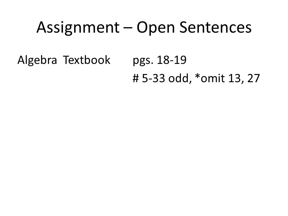 Assignment – Open Sentences
