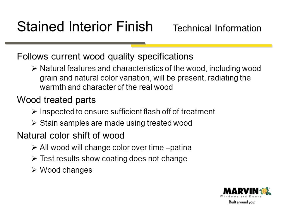 Stained Interior Finish Technical Information
