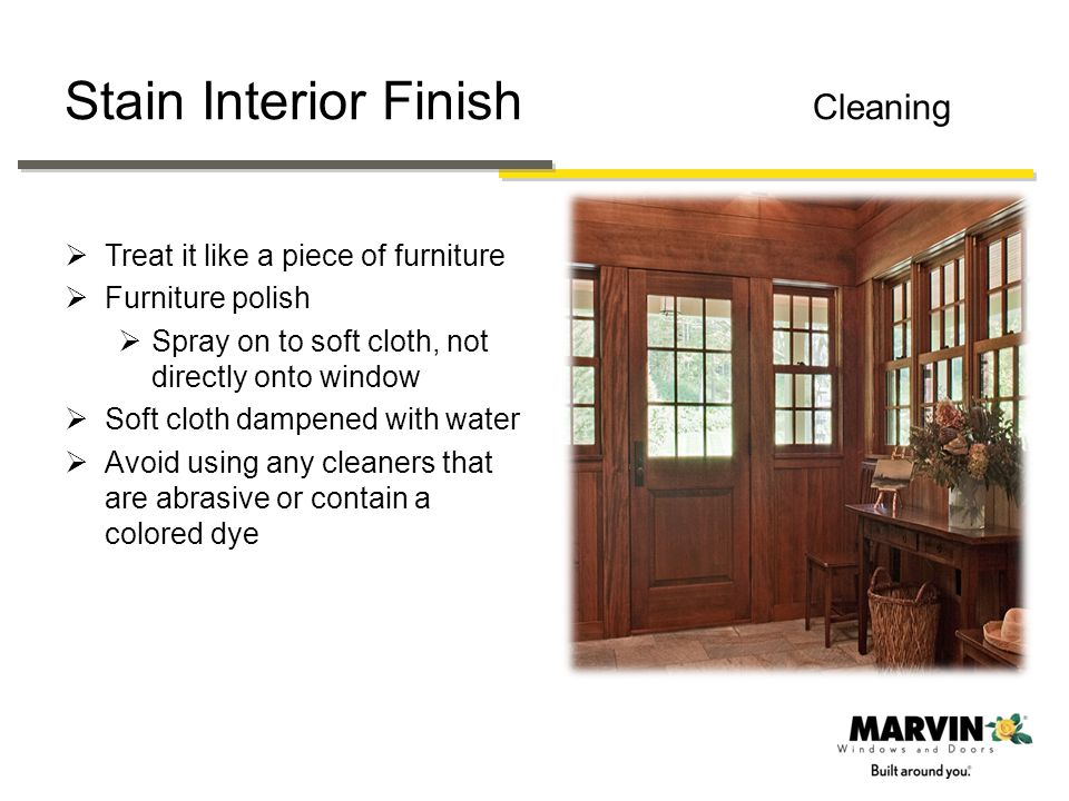 Stain Interior Finish Cleaning