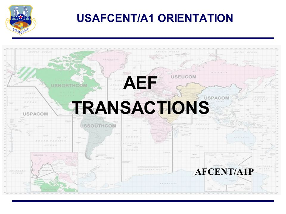 USAFCENT/A1 ORIENTATION