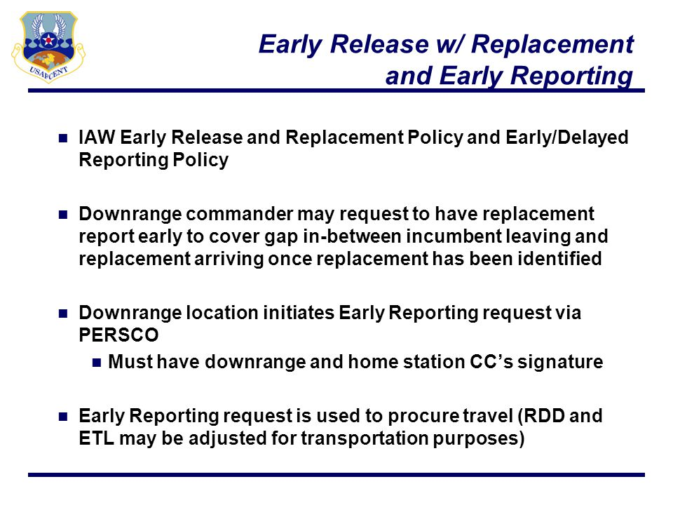Early Release w/ Replacement and Early Reporting